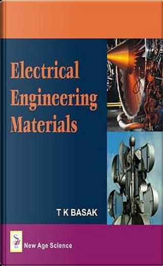 Electrical Engineering Materials by N. Basak
