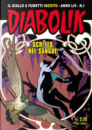 Diabolik anno LIV n. 1 by Mario Gomboli, Patricia Martinelli, Tito Faraci