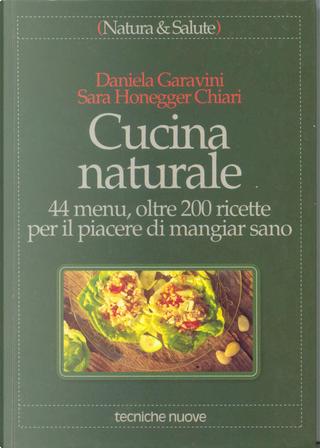 Cucina naturale by Sara Honegger, Daniela Garavini