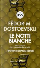 Le notti bianche by Fëdor Mihajlovič Dostoevskij