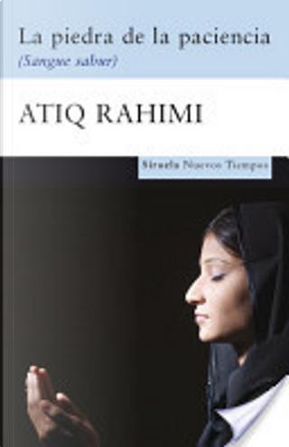 La piedra de la paciencia by Atiq Rahimi