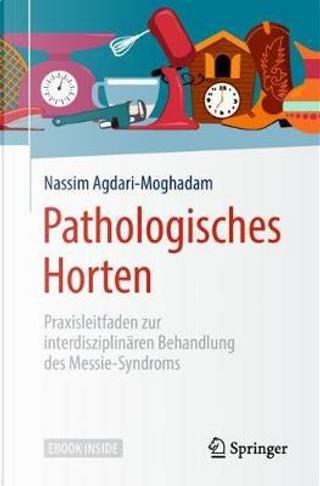 Pathologisches Horten by Nassim Agdari-moghadam