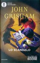 Lo scandalo by John Grisham
