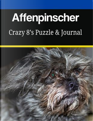 Affenpinscher Crazy 8?s Puzzle & Journal by Mega Media Depot