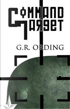 Command Target by G. R. Ording