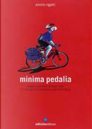 Minima pedalia by Emilio Rigatti
