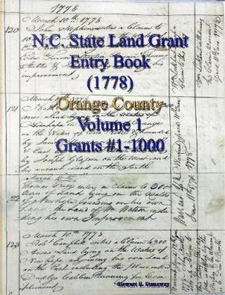 North Carolina Land Grant Entry Book - Orange County - Vol 1 by Stewart Dunaway