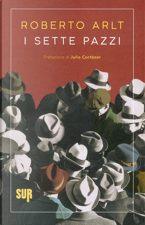 I sette pazzi by Roberto Alt