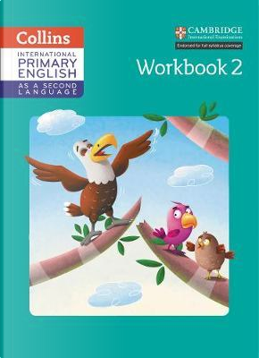 International Primary English as a Second Language Workbook Stage 2 (Collins Cambridge International Primary English as a Second Language) by Daphne Paizee