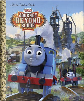 Thomas & Friends Journey Beyond Sodor by Golden Books Publishing Company