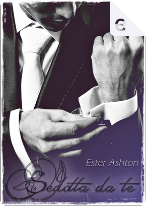 Sedotta da te by Ester Ashton