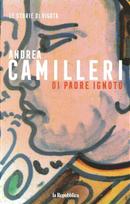 Di padre ignoto by Andrea Camilleri