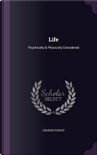 Life by Charles Pooley