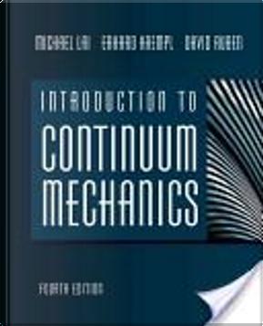 Introduction to Continuum Mechanics, Fourth Edition by David Rubin, Erhard Krempl, W Michael Lai