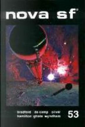 Nova SF* 53 - II serie by Adam Bradford, Chad Oliver, Edmond Hamilton, Jack Vance, John Wyndham, L. Sprague de Camp, Niranjan S. Ghate, Robert Moore Williams