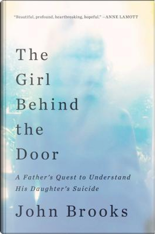 The Girl Behind the Door by John Brooks