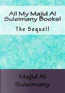 All My Majid Al Suleimany Books! by Majid Al-suleimany