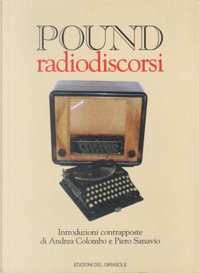 Radiodiscorsi by Ezra Pound