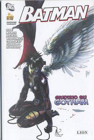 Batman - Giudizio su Gotham by Andres Guinaldo, David Hine, Fabian Nicieza, Freddie Williams II, Guillem March, Peter Calloway