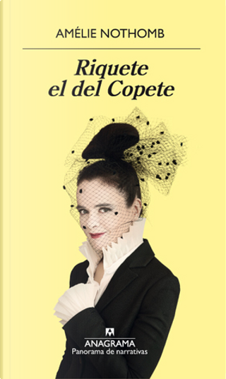 Riquete el del Copete by Amelie Nothomb
