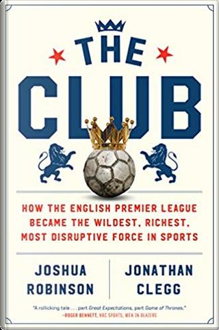 The Club by Jonathan Clegg, Joshua Robinson