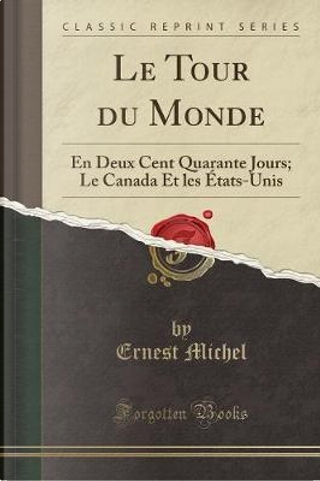 Le Tour du Monde by Ernest Michel