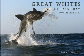 Great Whites of False Bay - South Africa by Dr. Dirk Schmidt