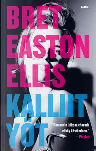 Kalliit yöt by Ellis Bret Easton