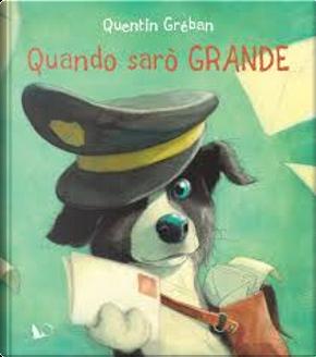 Quando sarò grande by Quentin Gréban