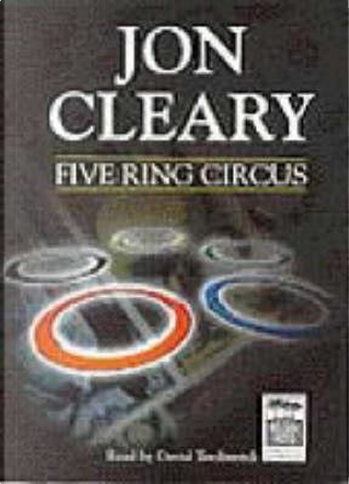 Five Ring Circus, Set by Jon Cleary