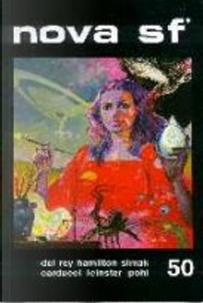 Nova SF* 50 - II serie by Clifford D. Simak, Edmond Hamilton, Frederik Pohl, Fritz Leiber, H. Beam Piper, Lester del Rey, Murray Leinster, Stefano Carducci