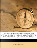 Observations by Gilbert Francklyn