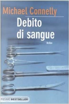 Debito di sangue by Michael Connelly