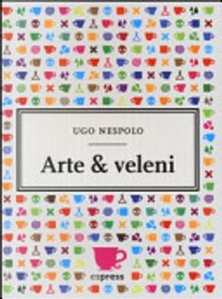 Arte and veleni by Ugo Nespolo