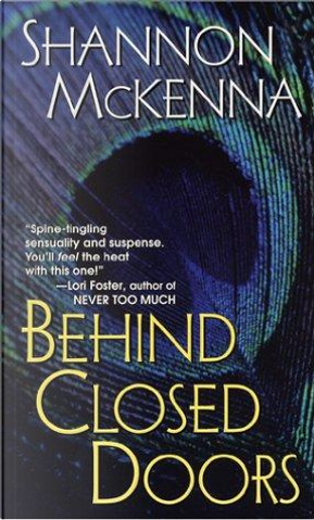 Behind Closed Doors by McKenna, Shannon
