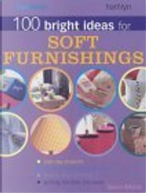 """""""Your Home"""" 100 Bright Ideas for Soft Furnishings by Tamsin Weston"""