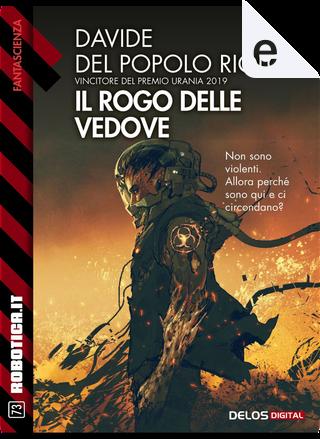 Il rogo delle vedove by Davide Del Popolo Riolo