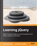Learning  jQuery by Jonathan Chaffer, Karl Swedberg