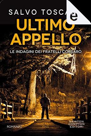 Ultimo appello by Salvo Toscano