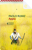 Appia by Paolo Rumiz