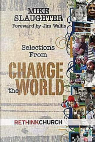 Change the World Booklet, Package of 10 by Mike Slaughter