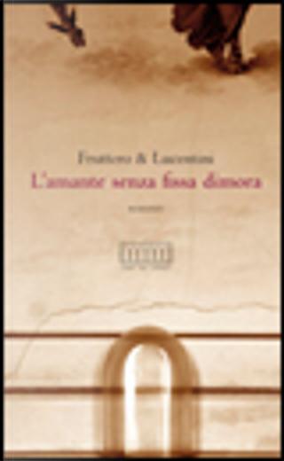 L'amante senza fissa dimora by Carlo Fruttero, Franco Lucentini
