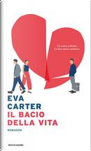 Il bacio della vita by Eva Carter, Vanessa Valentinuzzi