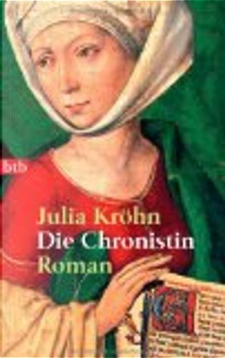 CHRONISTIN, DIE by Julia Kröhn