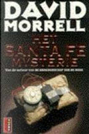 Het Santa Fe mysterie by David Morrell