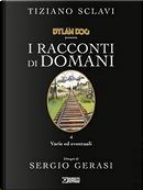Dylan Dog presenta: I racconti di domani n. 4 by Tiziano Sclavi