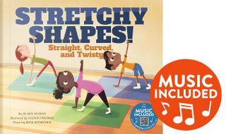 Stretchy Shapes! by Blake Hoena