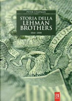 Storia della Lehman Brothers by Peter Chapman