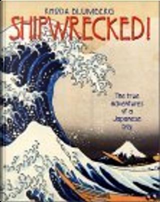 Shipwrecked! by Rhoda Blumberg