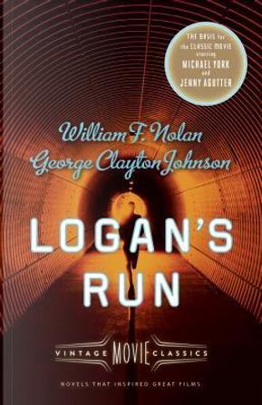 Logan's Run by William F. Nolan